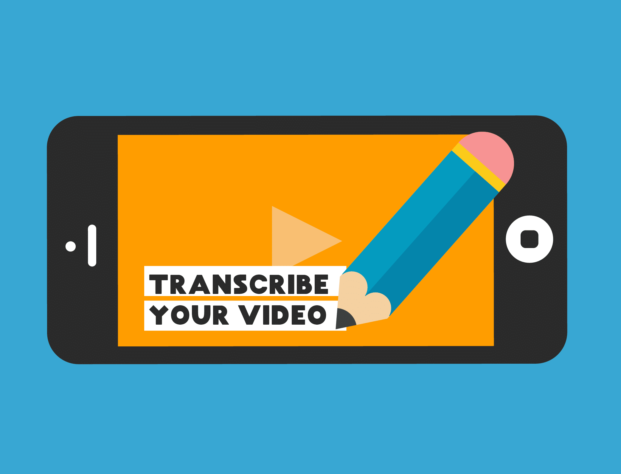 Transcribe Your Video